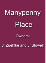 Manypenny   PlaceOwners:J. Zuehlke and J. Stowell